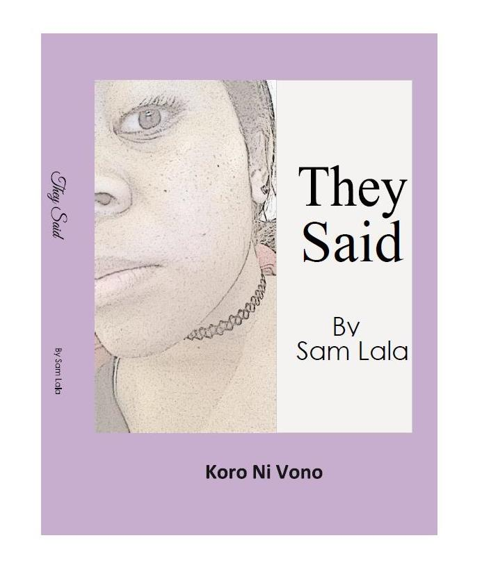 They Said by Samu Lala